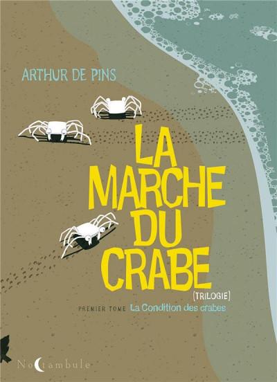 Couverture la marche du crabe tome 1 - la condition des crabes