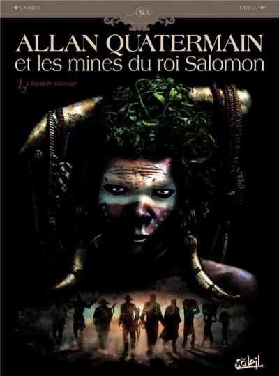 image de allan quatermain et les mines du roi salomon tome 1 - l'équipée sauvage