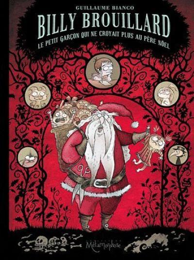 Couverture Billy Brouillard tome 2 - le petit garçon qui ne croyait plus au Père Noël
