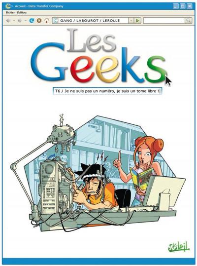 image de les geeks tome 6 - Je ne suis pas un numéro, je suis un tome libre !
