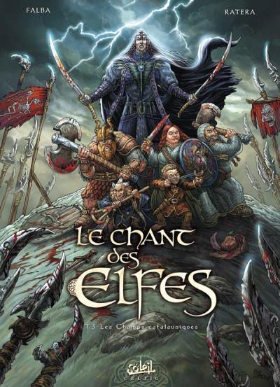 Couverture le chant des elfes tome 3 - les champs catalauniques