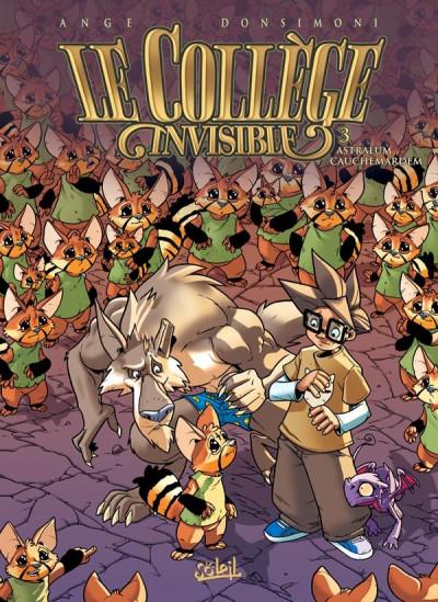 Couverture le collège invisible tome 3 - astralum cauchemardem