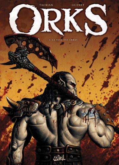 Couverture Orks tome 1 - la voix des armes