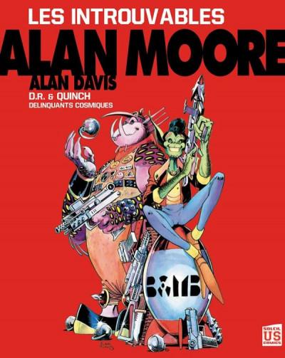 Couverture les introuvables d'Alan Moore ; Dr & Quinch, délinquants cosmiques