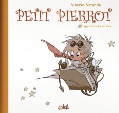 Couverture Petit Pierrot tome 2 - approcher les étoiles