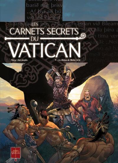 Couverture les carnets secrets du vatican tome 5 - le bâton de Moïse