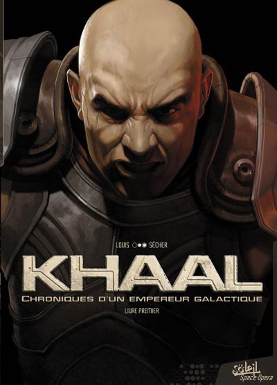 Couverture Khaal - chroniques d'un empereur galactique tome 1
