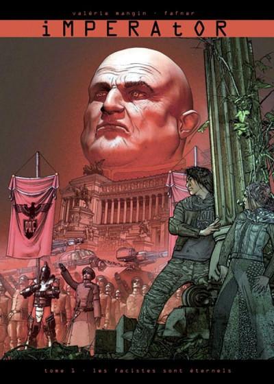Couverture imperator tome 1 - les fascistes sont éternels