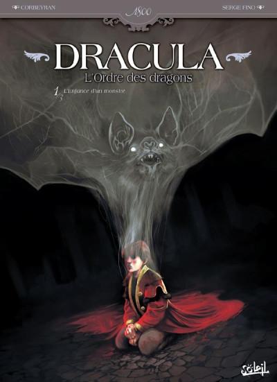 Couverture Dracula, l'ordre des dragons tome 1 - l'enfance d'un monstre