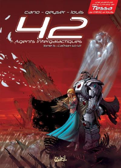 Couverture 42 agents intergalactiques tome 5 - Cal'Han tome 2 - ames soeurs