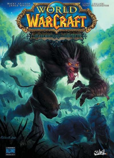 Couverture world of Warcraft tome 15 - la malédiction des Worgens tome 3