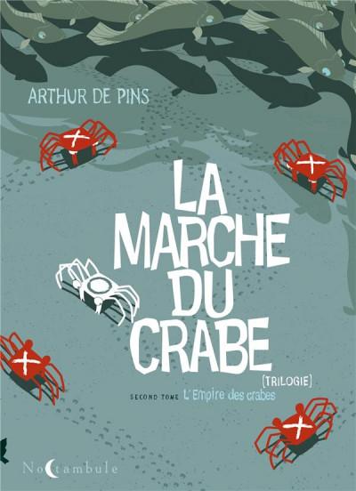 Couverture la marche du crabe tome 2 - l'empire des crabes