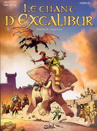 Couverture le chant d'Excalibur - intégrale tome 2 - tome 4 à tome 6