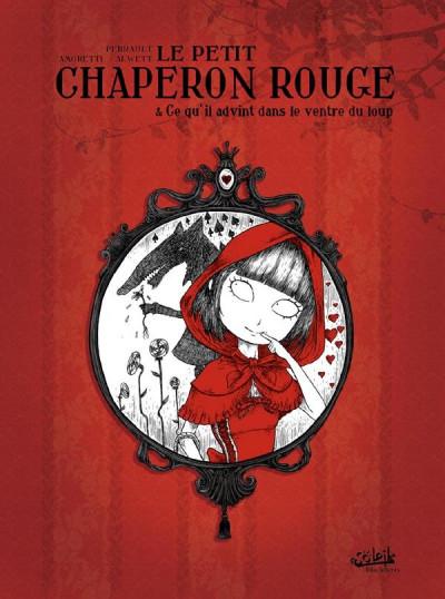 image de le petit chaperon rouge ; et ce qu'il advint dans le ventre du loup (édition 2011)