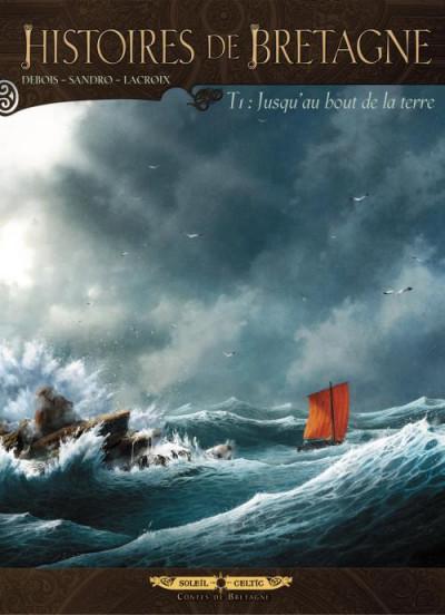 Couverture histoires de Bretagne tome 1 - jusqu'au bout de la terre