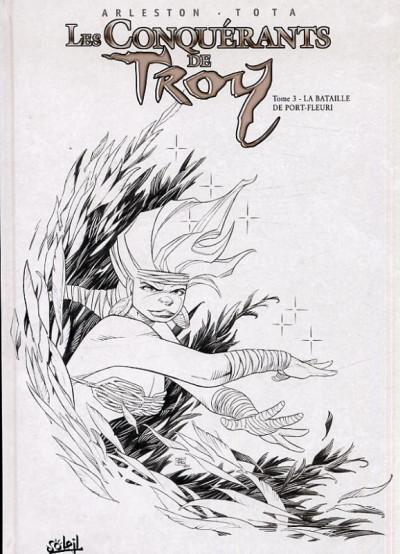 image de les conquérants de Troy tome 3 - la bataille de port-fleuri (N&B)