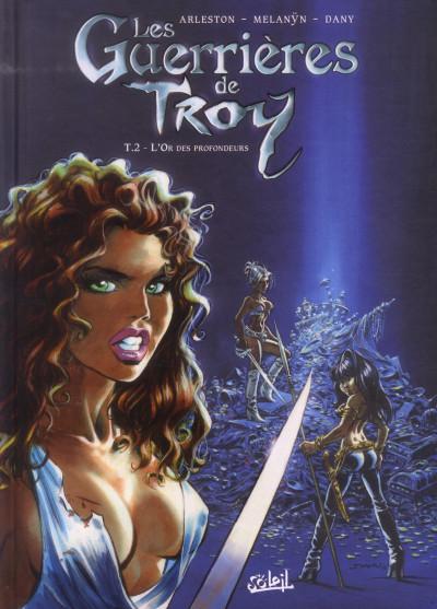 Couverture les guerrières de Troy tome 2 - l'or des profondeurs