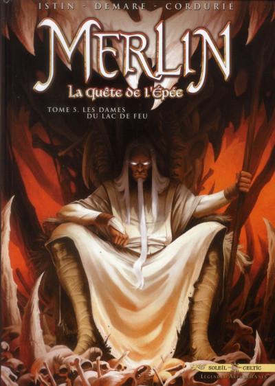 Couverture Merlin la quête de l'épée tome 5 - Les dames du lac de feu