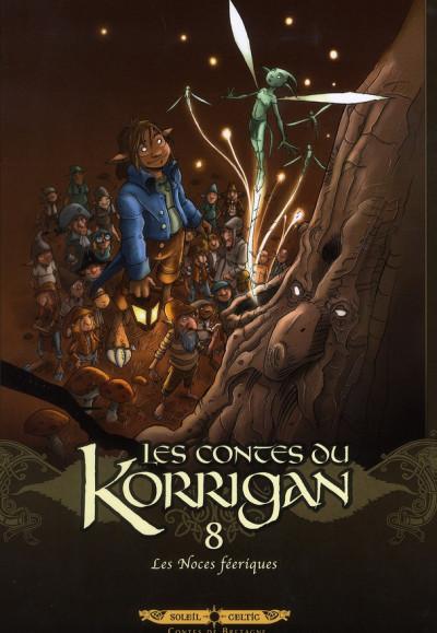 Couverture les contes du korrigan tome 8 - Les Noces Féériques (édition 2012)