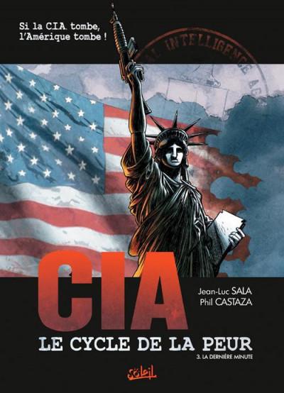 Couverture CIA : le cycle de la peur tome 3 - la dernière minute
