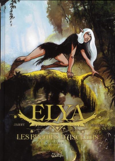 Couverture Elya, les brumes d'Asceltis tome 1 - naissance