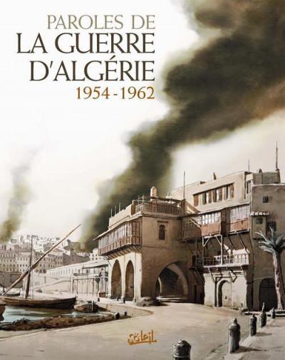 Couverture paroles de la guerre d'Algérie, 1954-1962