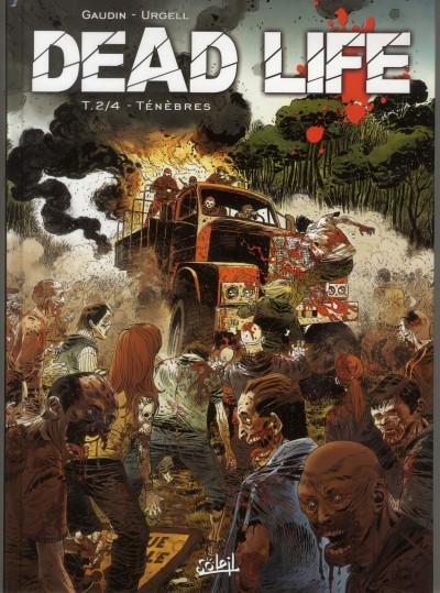 Couverture Dead life tome 2 - ténèbres