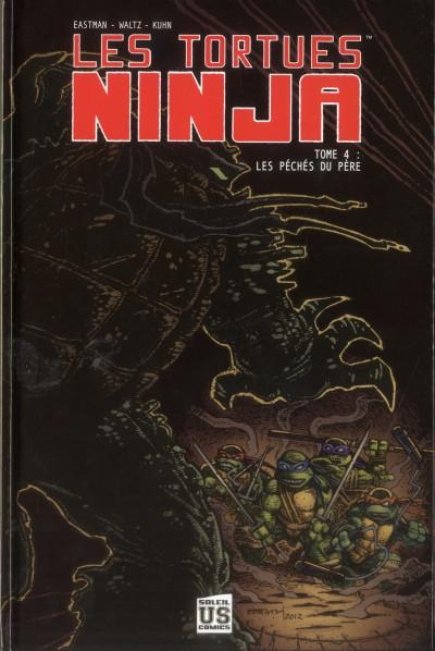 Couverture Les tortues Ninja tome 4 - les péchés du père