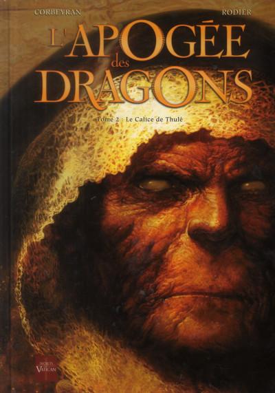Couverture l'apogée des dragons tome 2 - le calice de Thulé