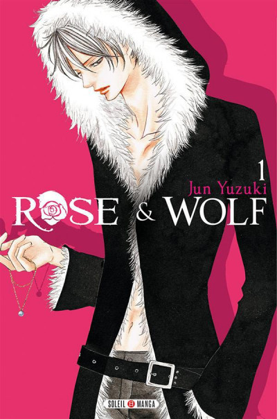 Couverture rose & wolf tome 1
