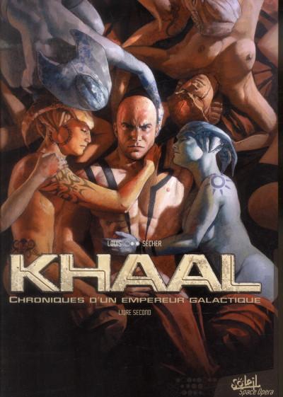image de Khaal - chroniques d'un empereur galactique tome 2