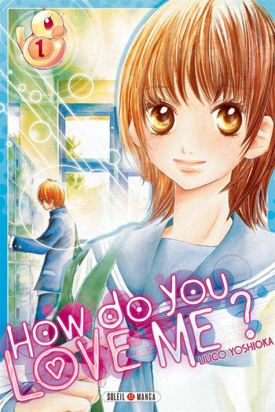 Couverture How do you love me ? Tome 1