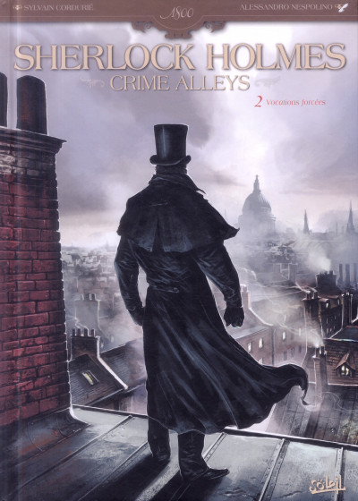 Couverture Sherlock Holmes - Crime Alleys Tome 2 - Vocations forcées