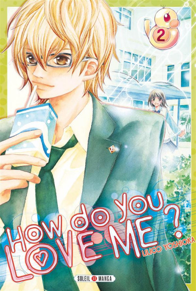 Couverture How do you love me ? Tome 2