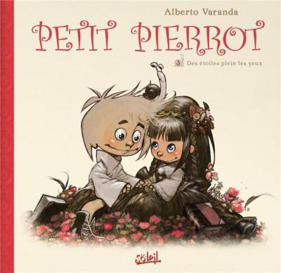 image de Petit Pierrot tome 3 - des étoiles plein les yeux