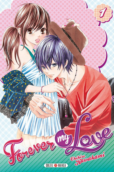 Couverture Forever my love Tome 1