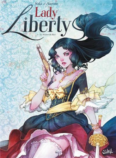 image de Lady Liberty Tome 1 - Le Secret du Roy