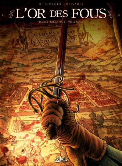 image de L'Or des fous Tome 2 - Par le feu et par le sang