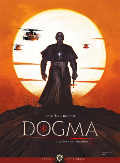 image de Dogma tome 3 - Le ciel n'a pas d'importance
