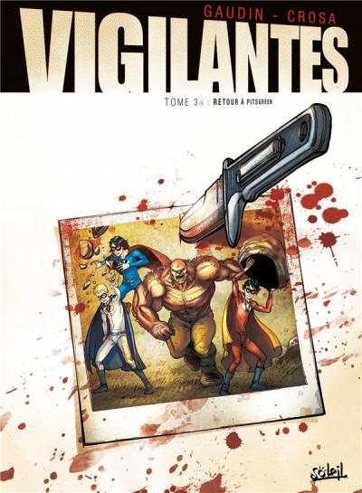 Couverture Vigilantes tome 3 - Retour à Pitsgreen