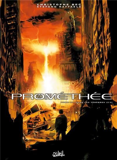 Couverture Prométhée tome 10 - Dans les ténèbres 2
