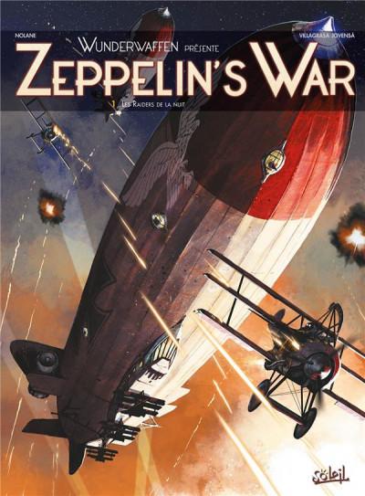 image de Wunderwaffen présente Zeppelin's War tome 1 - Les Raiders de la nuit