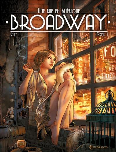 Couverture Broadway - Une rue en Amérique tome 1