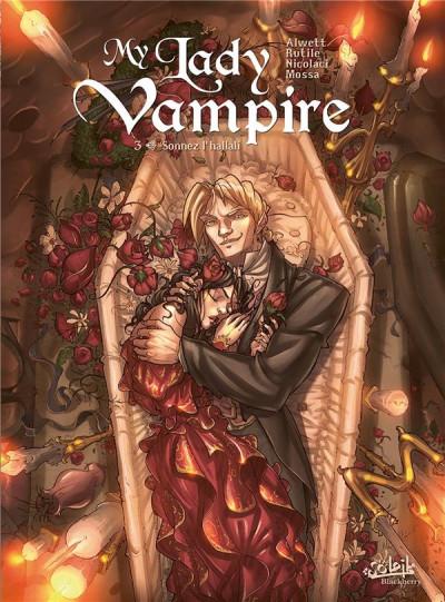Couverture My Lady Vampire tome 3 - Sonnez l'hallali