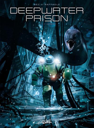 image de Deepwater Prison tome 2 - Le Bloc