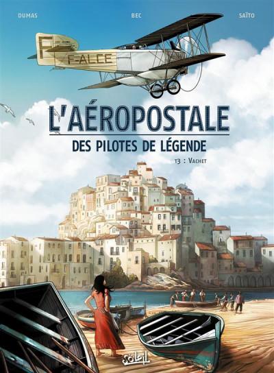 Couverture L'Aéropostale - Des pilotes de légende tome 3 - Vachet