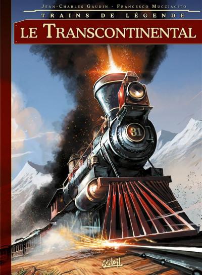 image de Trains de légende tome 2 - Le Transcontinental