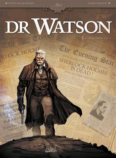 Couverture Dr Watson tome 1 - Le Grand Hiatus 1