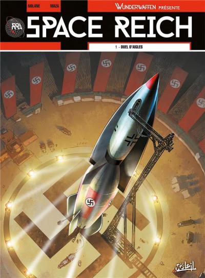 image de Wunderwaffen présente Space Reich tome 1 - Duel d'aigles