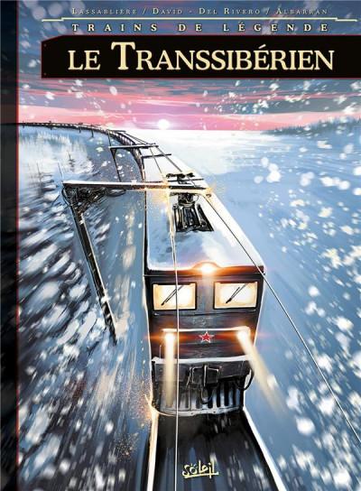 Couverture Trains de légende tome 3 - Le Transsibérien